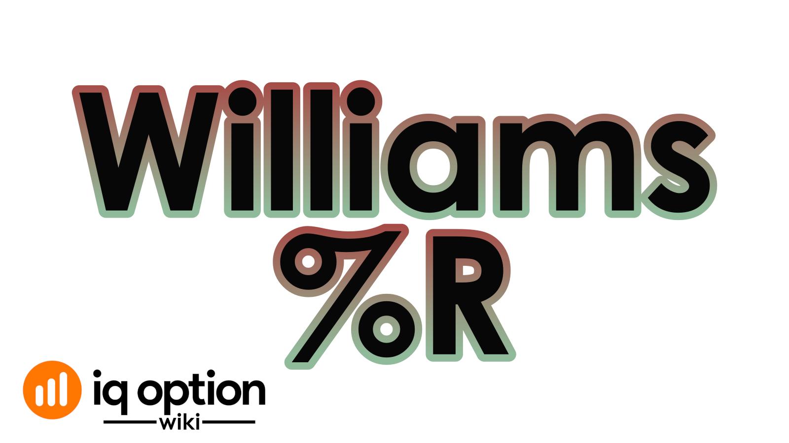 智商选项威廉姆斯r